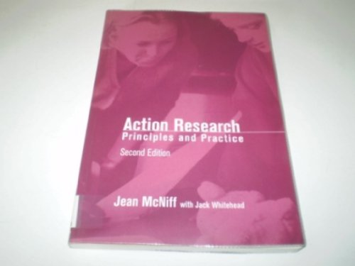 Action Research: Principles and Practice by Jean McNiff