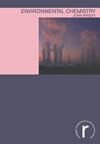 Environmental Chemistry by John Wright