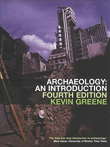 Archaeology: An Introduction by