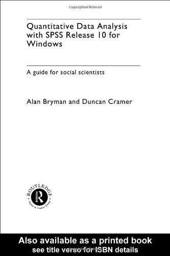 Quantitative Data Analysis with SPSS for Windows: A Guide for Social Scientists: Release 10 by Prof. Alan Bryman