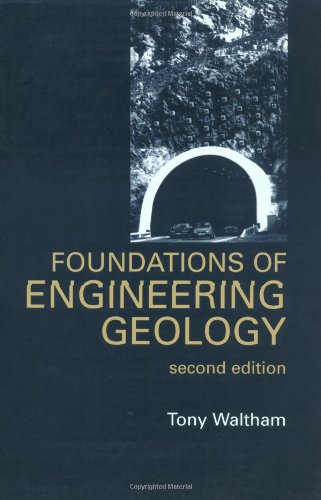 Foundations of Engineering Geology by Tony Waltham