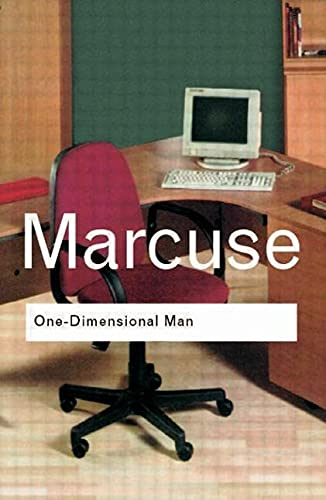 One-Dimensional Man: Studies in the Ideology of Advanced Industrial Society by Douglas Kellner