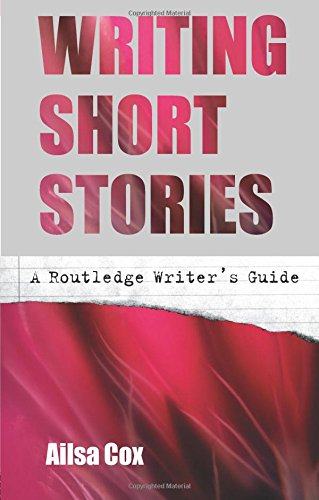 Writing Short Stories by Ailsa Cox