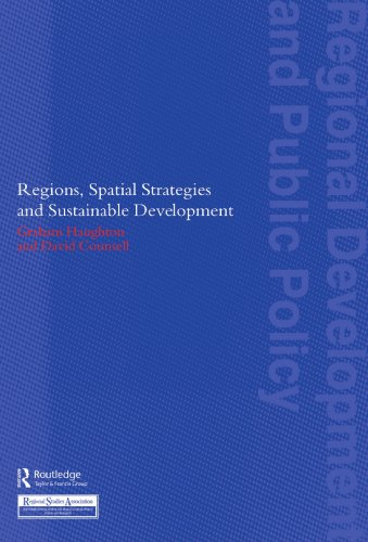 Regions, Spatial Strategies and Sustainable Development by Graham Haughton