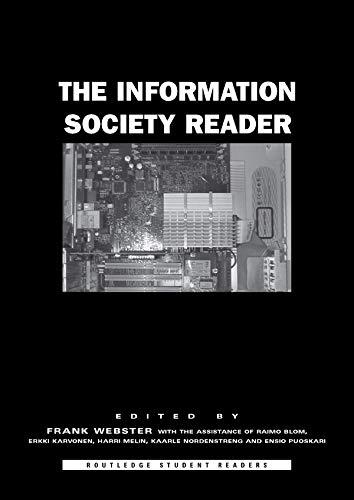 The Information Society Reader by Raimo Blom