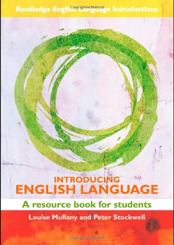 Introducing English Language: A Resource Book for Students by Peter Stockwell