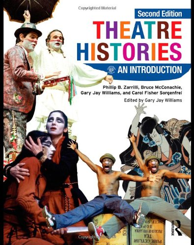 Theatre Histories: An Introduction by Gary Jay Williams