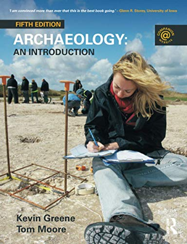 Archaeology: An Introduction by Kevin Greene