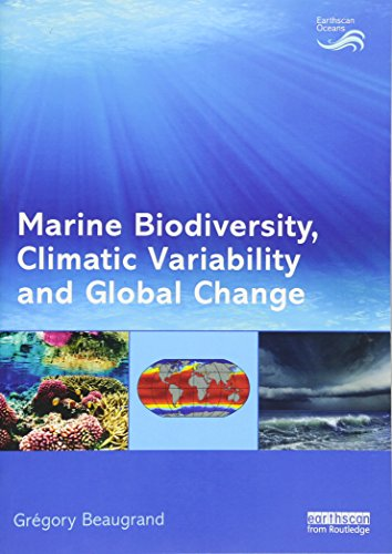 Marine Biodiversity, Climatic Variability and Global Change by Gregory Beaugrand