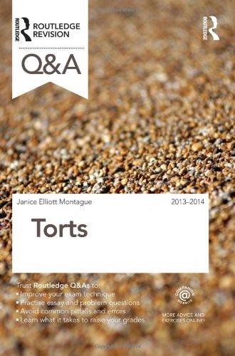 Q&A Torts: 2013-2014 by Janice Elliott Montague