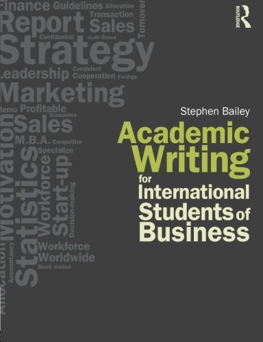 Academic Writing for International Students of Business by Stephen Bailey