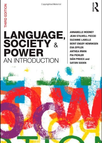Language, Society and Power: An Introduction by Annabelle Mooney