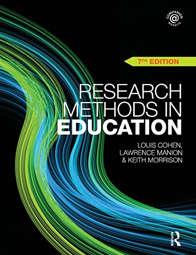 Research Methods in Education by Louis Cohen