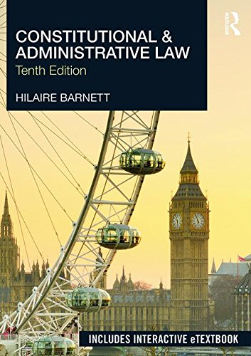 Constitutional & Administrative Law by Hilaire Barnett