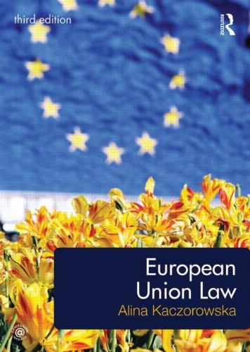 European Union Law by Alina Kaczorowska