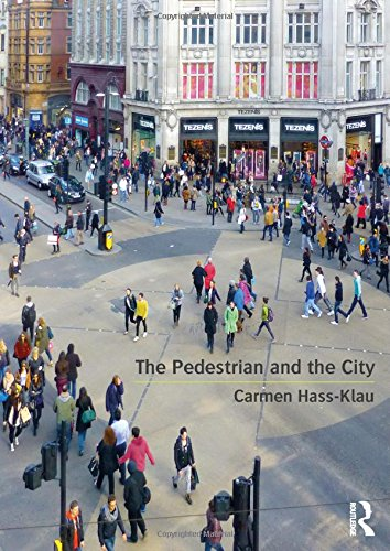 The Pedestrian and the City by Carmen Hass-Klau