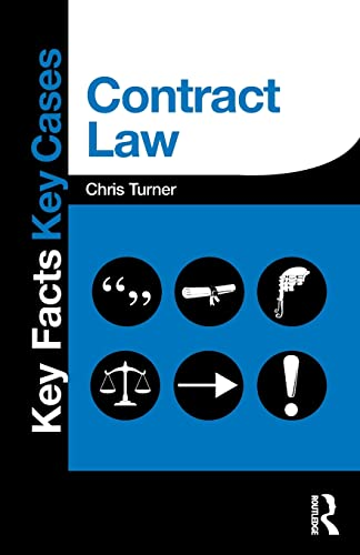 Contract Law: Key Facts and Key Cases by Chris Turner