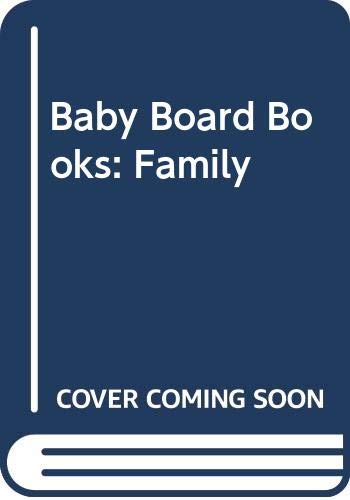 Baby Board Books: Family by Helen Oxenbury