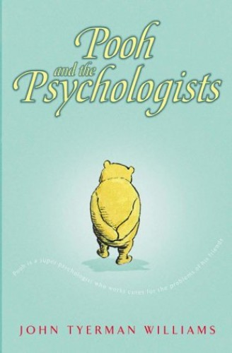Pooh and the Psychologists by John T. Williams