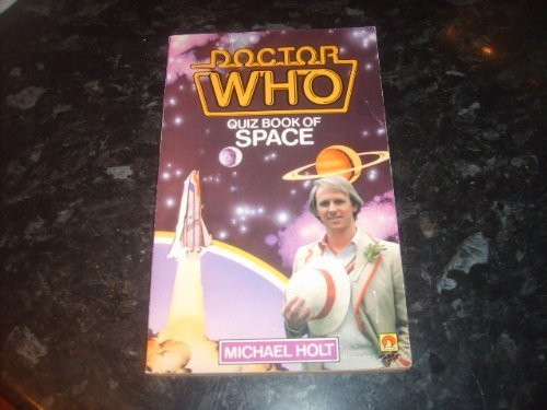 Doctor Who Quiz Book of Space by Michael Holt