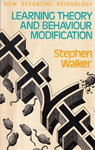 Learning Theory and Behaviour Modification by Stephen Walker