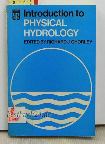 Introduction to Physical Hydrology by Richard J. Chorley