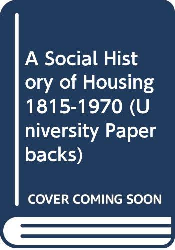 Social History of Housing by Professor John Burnett