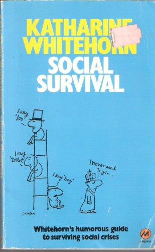 Social Survival by Katharine Whitehorn