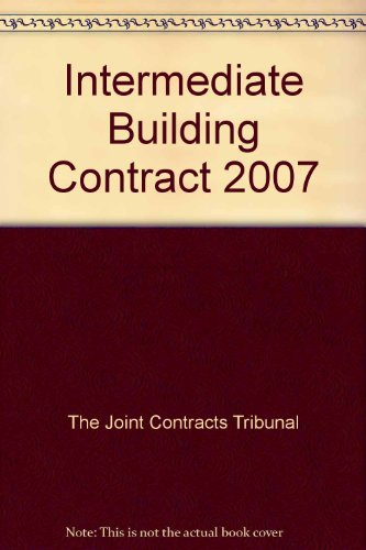 Intermediate Building Contract: 2007 by