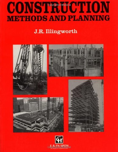 Construction Methods and Planning by J. R. Illingworth