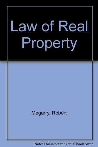 Law of Real Property by Robert Megarry