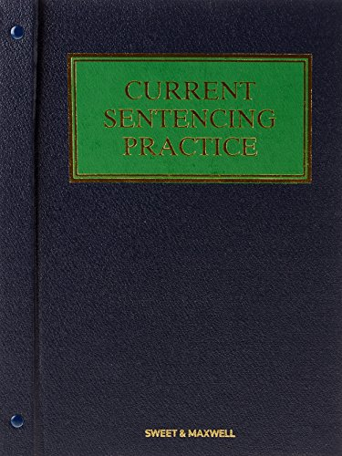 Current Sentencing Practice by Dr. David A. Thomas, QC