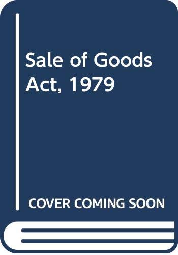 Sale of Goods Act, 1979 by W.H. Thomas