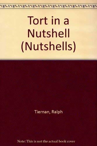 Tort in a Nutshell by Ralph Tiernan