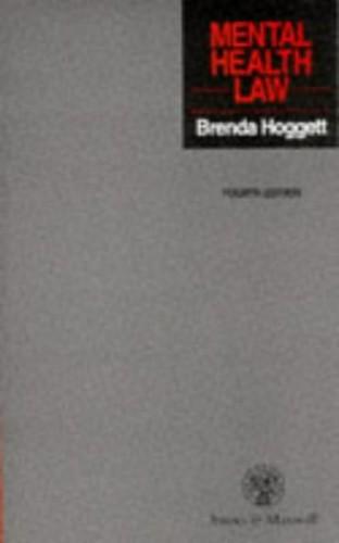 Mental Health Law by Brenda M. Hoggett