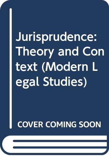Jurisprudence: Theory and Context by Professor Brian H. Bix