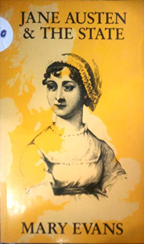 Jane Austen and the State by Mary Evans