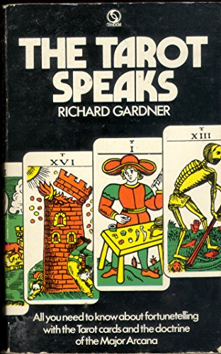 Tarot Speaks by Richard Gardner