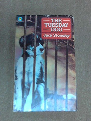 Tuesday Dog by Jack Stoneley