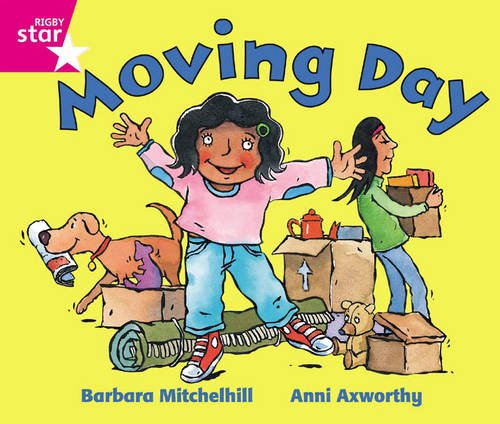 Rigby Star Guided Reception: Pink Level: Moving Day Pupil Book (Single) by