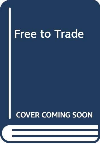 Free to Trade by Michael Ridpath