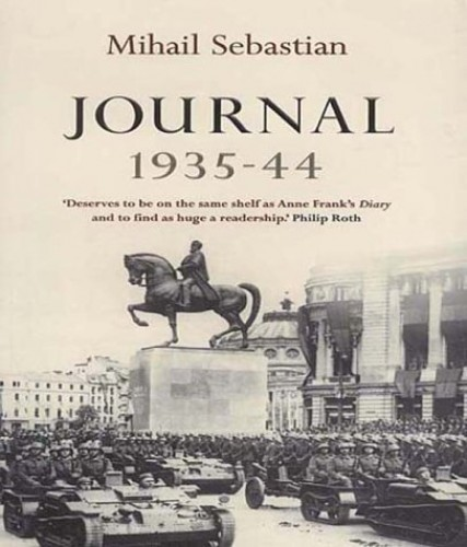 Journal 1935-44: The Fascist Years by Mihail Sebastian