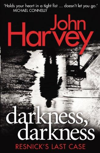 Darkness, Darkness: (Resnick 12) by John Harvey