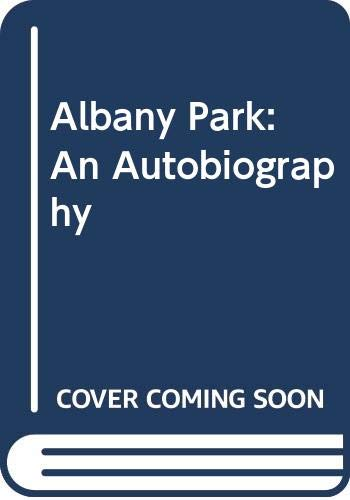 Albany Park: An Autobiography by Patrice Chaplin