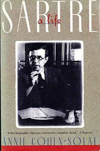Sartre: A Life by Annie Cohen-Solal