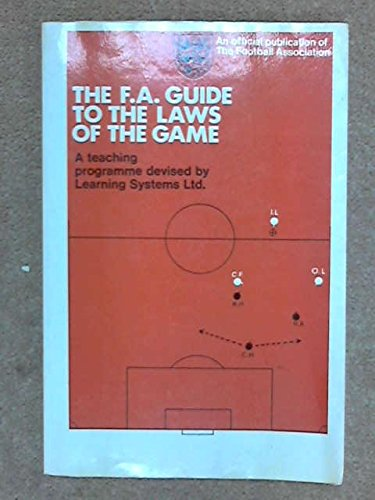 Football Association Guide to the Laws of the Game by