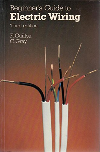 Beginners Guide to Electric Wiring by F Guillou