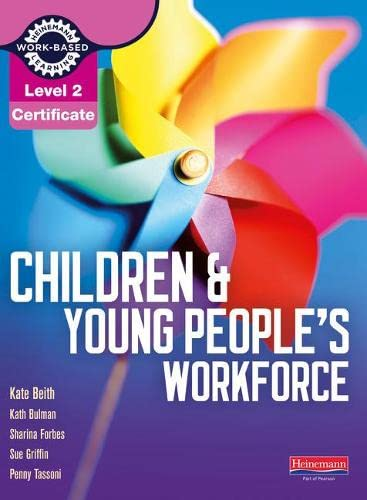 Level 2 Certificate Children and Young People's Workforce Candidate Handbook by Kate Beith