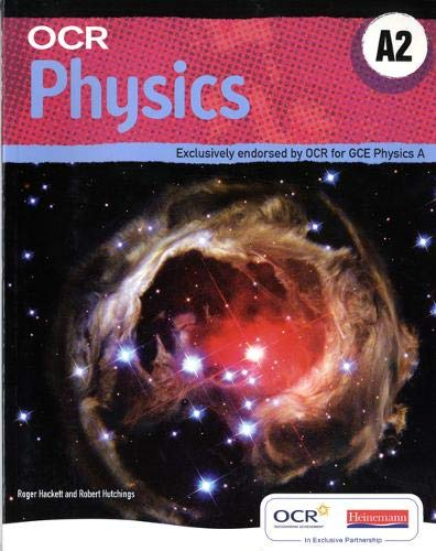 OCR A2 Physics A Student Book and Exam Cafe by Roger Hackett