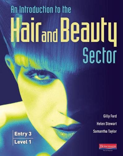 Introduction to Hair and Beauty Sector Student Book: Entry 3 and Level 1 by Gilly Ford